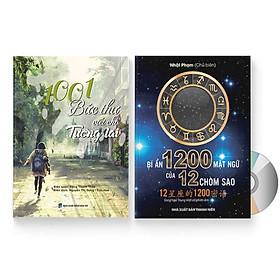 Combo 2 sách: 1001 Bức thư viết cho tương lai + Bí Ẩn 1200 Mật Ngữ Của 12 Chòm Sao (Song Ngữ Trung Việt Có Phiên Âm) + DVD quà tặng