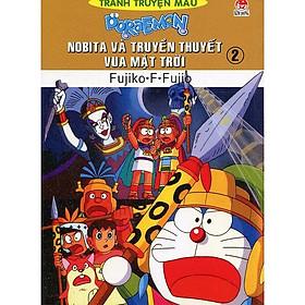 Doraemon Truyện Tranh Màu - Nobita Và Truyền Thuyết Vua Mặt Trời Tập 2 (Tái Bản)