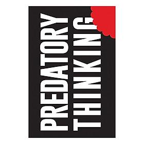 Predatory Thinking (Paperback)