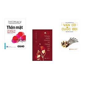 Combo 3 cuốn sách: OSHO - Thân Mật Cội Nguồn Của Hạnh Phúc + Nhân sinh muôn vẻ, đừng vội so đo  + Ván cờ cuộc đời