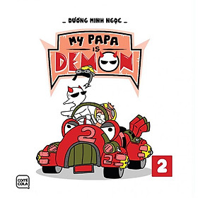 My Papa Is Demon - Tập 2