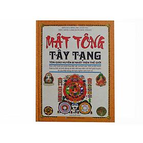 Mật Tông Tây Tạng - Tôn giáo huyền bí nhất trên thế giới ( Tặng kèm túi thơm hương hoa thiên nhiên Guty)