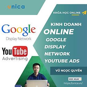 Khóa học KINH DOANH - Kinh doanh online với quảng cáo Google display network và Youtube ads