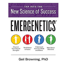 Emergenetics (R): Tap Into The New Science Of Success