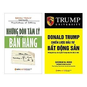 Combo Những Đòn Tâm Lý Trong Bán Hàng + Donald Trump - Chiến Lược Đầu Tư Bất Động Sản (Tái Bản 2018)(2 Cuốn)