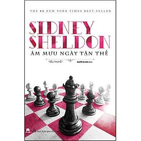 Sidney Sheldon - Âm Mưu Ngày Tận Thế