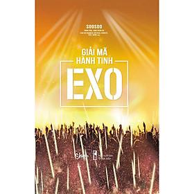 Giải mã hành tinh EXO (Tặng pkèm photobook)