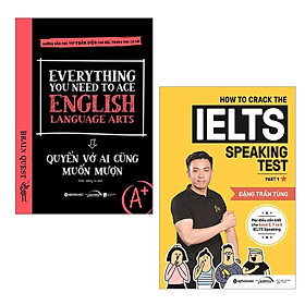 Combo Truyền Cảm Hứng: Everything You Need to Ace English Language Arts - Quyển Vở Ai Cũng Muốn Mượn + How To Crack The IELTS Speaking Test - Part 1
