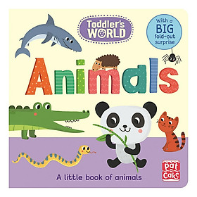 Toddler's World: Animals: A little board book of animals with a fold-out surprise - Toddler's World