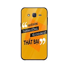 Ốp lưng dành cho điện thoại Samsung Galaxy J2, J3, J4 in họa tiết bạn sẽ không thành công nếu chưa bao giờ thất bại