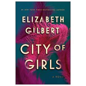 City Of Girls - Hardcover