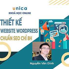 Khóa học CNTT - Thiết kế website WordPress chuẩn SEO trong 8h UNICA.VN