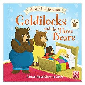 My Very First Story Time: Goldilocks And The Three Bears: Fairy Tale With Picture Glossary And An Activity - My Very First Story Time