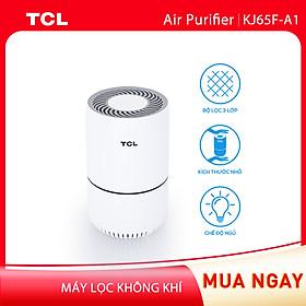 Máy lọc không khí TCL. Air Purifier KJ65F-A1- Kích thước nhỏ gọn - Chế độ ban đêm và khóa trẻ em - Hàng chính hãng