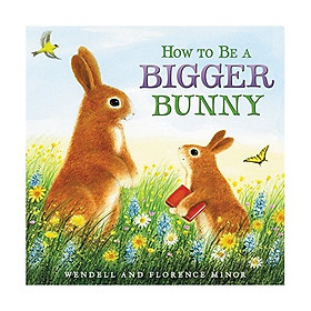 How To Be A Bigger Bunny
