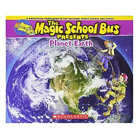 Magic School Bus Presents: Planet Earth - Chuyến Xe Khoa Học Kỳ Thú