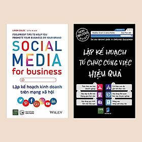 Combo sách kinh doanh làm việc: Lập Kế Hoạch Tổ Chức Công Việc Hiệu Quả + Social Media For Business - Lập Kế Hoạch Kinh Doanh Trên Mạng Xã Hội (Bài học kinh doanh / Sách tư duy bán chạy)