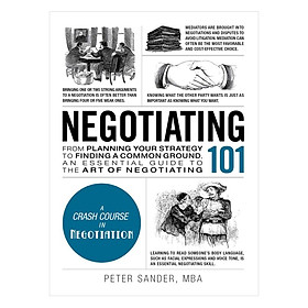 Negotiating 101: From Planning Your Strategy to Finding a Common Ground, an Essential Guide to the Art of Negotiating (Adams 101)Hardcover