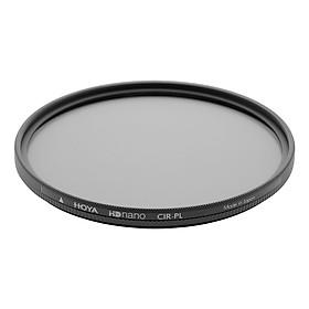 Kính Lọc Hoya HD Nano PL-Cir 67mm - Hàng Chính Hãng