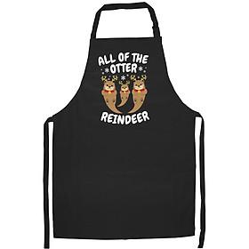 Tạp Dề Làm Bếp In Hình Christmas All the Otter Reindeer Funny- Hàng Cao Cấp