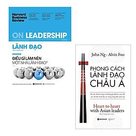 Combo HBR ON - Lãnh Đạo : Điều Gì Làm Nên Một Nhà Lãnh Đạo + Phong Cách Lãnh Đạo Châu Á