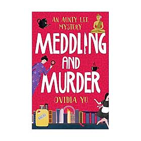 Meddling And Murder