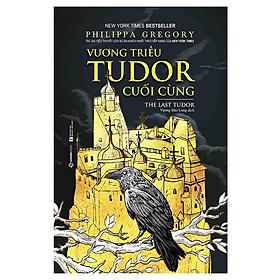 Vương Triều Tudor Cuối Cùng