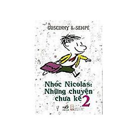 Nhóc Nicolas: Những Chuyên Chưa Kể - Tập 2