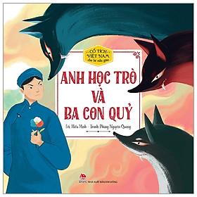 Cổ Tích Việt Nam Cho Bé Mẫu Giáo - Anh Học Trò Và Ba Con Quỷ (Tái Bản 2020)