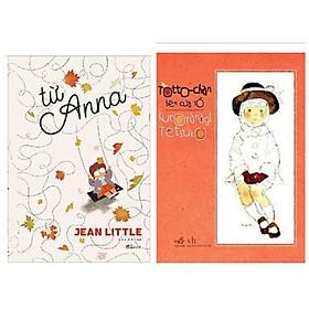 Combo 2 cuốn tiểu thuyết thiếu nhi được yêu mến nhất: Từ Anna + TotoChan Cô Bé Bên Cửa Sổ