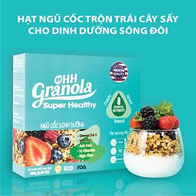 Ăn Vặt - Snack Ngũ Cốc Nguyên Hạt Giảm Cân + Trái Cây Sấy Nhập Khẩu - Ăn Sáng Hoặc Ăn Xế  Dòng Super Healthy (Ohh - Granola) 250g, Tiêu Chuẩn FDA - Hoa Kỳ