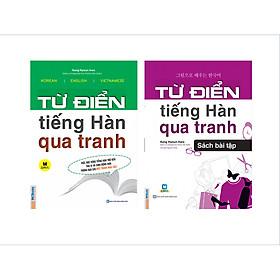 Trọn Bộ 2 Cuốn Từ Điển Tiếng Hàn Qua Tranh Và Sách Bài Tập Từ Điển Tiếng Hàn Qua Tranh