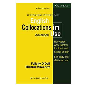 Từ Vựng Tiếng Anh Thực Hành - English Collocations In Use (Tái Bản)