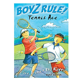Boyz Rule: Tennis Ace