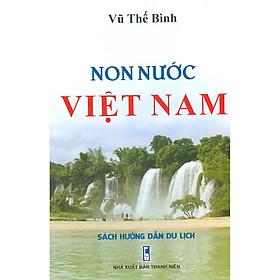 Non Nước Việt Nam - Sách Hướng Dẫn Du Lịch (Bìa cứng)