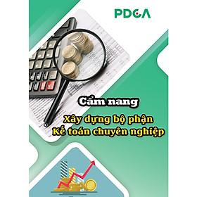 Bộ tài liệu Tài chính kế toán, Cẩm nang xây dựng bộ phận Kế toán chuyên nghiệp, sách tài chính kế toán