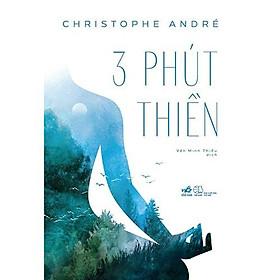 Sách - 3 Phút Thiền - Nhã Nam (tặng kèm bookmark thiết kế)