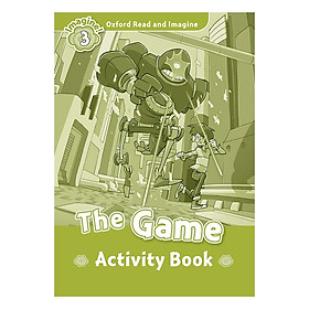 Oxford Read And Imagine Level 3: The Game Activity Book