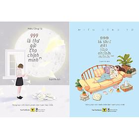 Combo 2 Cuốn Sách: 999 Lá Thư Gửi Cho Chính Mình 1 + 999 Lá Thư Gửi Cho Chính Mình 2