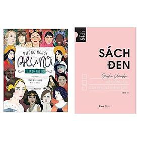 Những Cẩm Nang Để Trở Thành Phụ Nữ Thành Đạt Thời @: Những Người Phụ Nữ Thay Đổi Thế Giới + Sách Đen - Bộ Công Cụ Của Phụ Nữ Thành Đạt ( Top Sách Bán Chạy Dành Cho Quý Cô Hiện Đại)