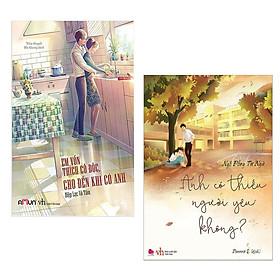 Combo Tiếu Thuyết Lãng Mạn: Anh Có Thiếu Người Yêu Không? + Em Vốn Thích Cô Độc, Cho Đến Khi Có Anh - (Tặng Kèm Postcard Greenlife)