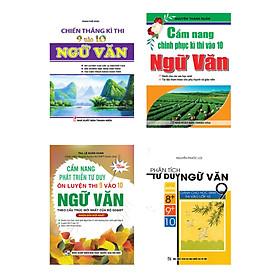 Combo Cẩm Nang Ôn Luyện Và Chinh Phục Kì Thi Vào 10 Môn Ngữ Văn (Bộ 4 Cuốn)