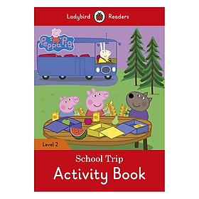 Peppa Pig: School Trip Activity Book - Ladybird Readers Level 2 (Paperback)
