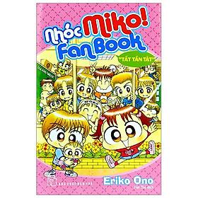 Nhóc Miko! Fanbook Tất Tần Tật (Tái Bản 2020)