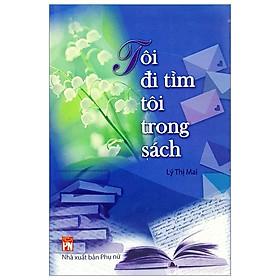 Tôi Đi Tìm Tôi Trong Sách