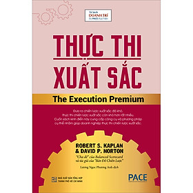 [Download Sách] Thực Thi Xuất Sắc (The Execution Premium)