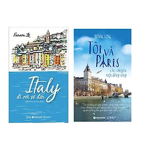 Combo Sách: Tôi Và Paris - Câu Chuyện Một Dòng Sông + Italy, Đi Rồi Sẽ Đến