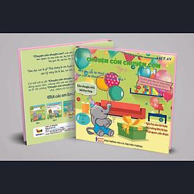 Sách rèn luyện kỹ kỹ năng cho bé từ 0-8 tuổi - Truyện Tranh Chuyển cỏn chuyện con - tập 5  (Voi Con Ham Chơi)