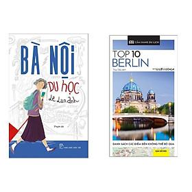 Combo 2 Cuốn Sách Cẩm Nang Du Lich Hấp Dẫn : Bà Nội Du Học + Cẩm Nang Du Lịch - Top 10 Berlin
