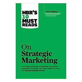 Harvard Business Review's 10 Must Reads On Strategic Marketing